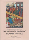 The Influenza Pandemic in Japan, 1918–1920